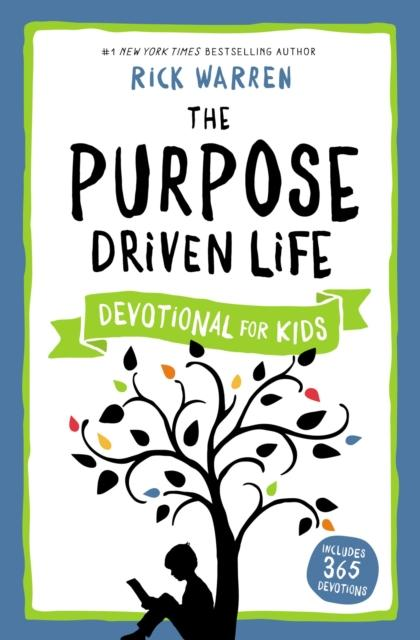 The Purpose Driven Life Devotional for Kids Popular Titles Zondervan