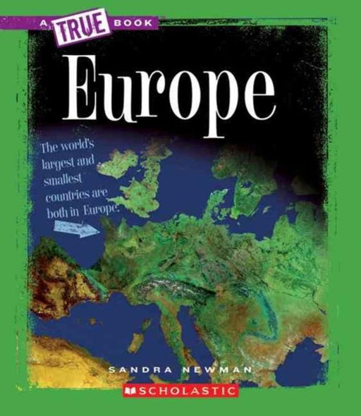 Europe (A True Book: Geography: Continents)