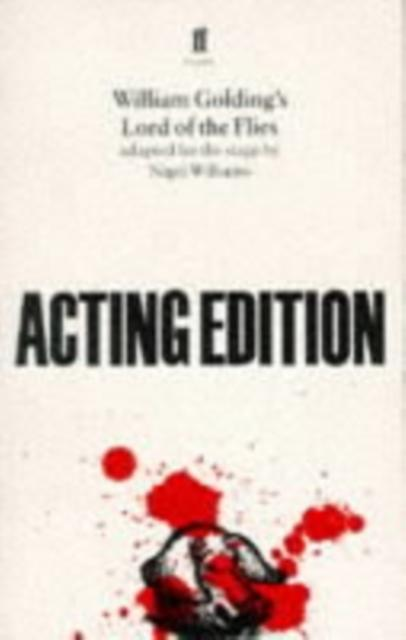 Lord of the Flies : adapted for the stage by Nigel Williams