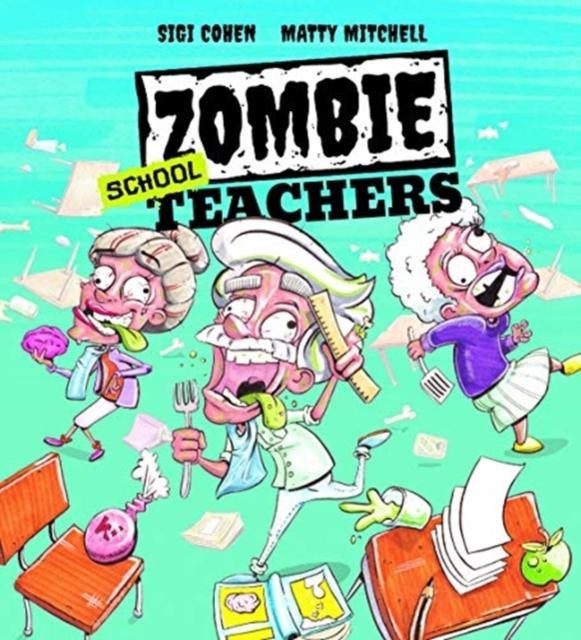 Zombie School Teachers