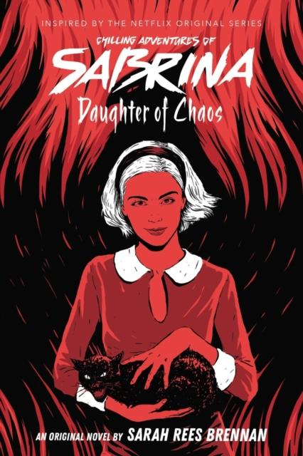 Daughter of Chaos (The Chilling Adventures of Sabrina Novel #2) Popular Titles Scholastic