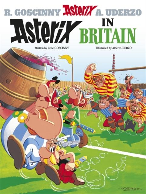 Asterix: Asterix in Britain : Album 8 Popular Titles Hachette Children's Group