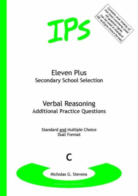 Eleven Plus / Secondary School Selection Verbal Reasoning - Additional Practice Questions : Bk. C