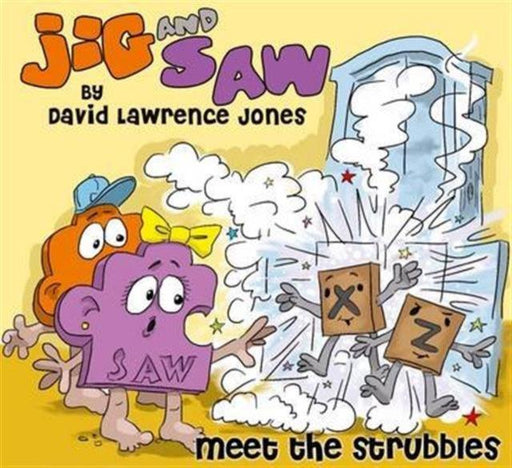 Jig and Saw : Meet the Strubbles