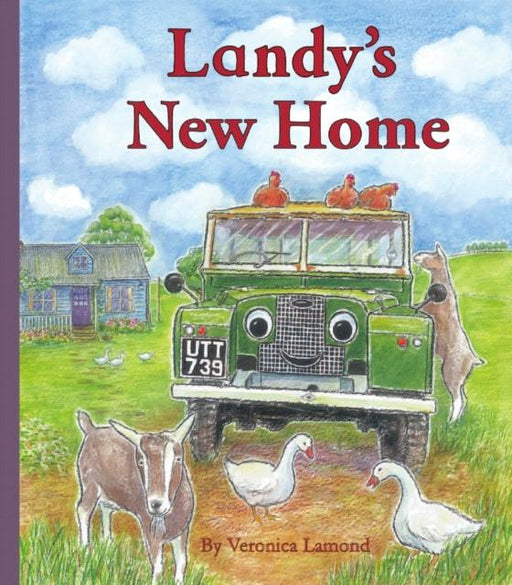 Landy's New Home : 3rd book in the Landy and Friends series 3