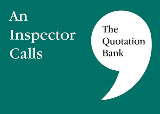 The Quotation Bank : An Inspector Calls GCSE Revision and Study Guide for English Literature 9-1