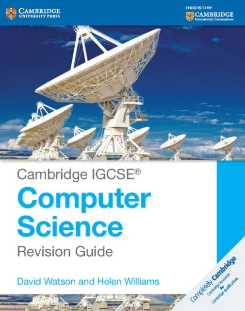 Cambridge IGCSE (R) Computer Science Revision Guide