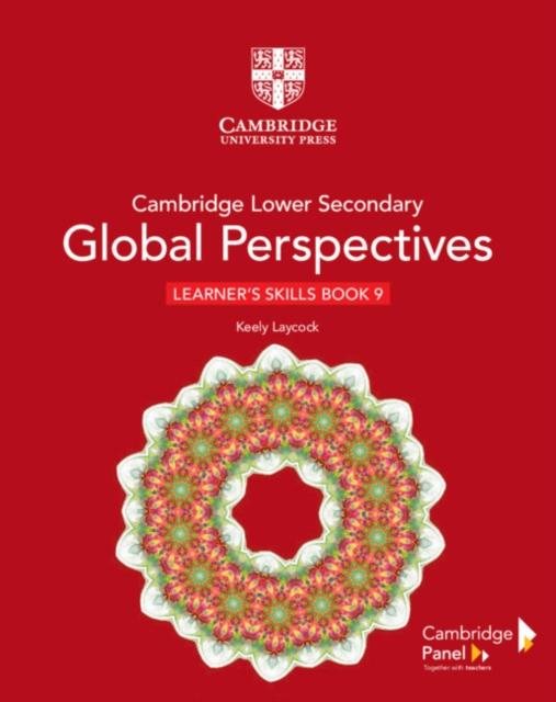 Cambridge Lower Secondary Global Perspectives Stage 9 Learner's Skills Book
