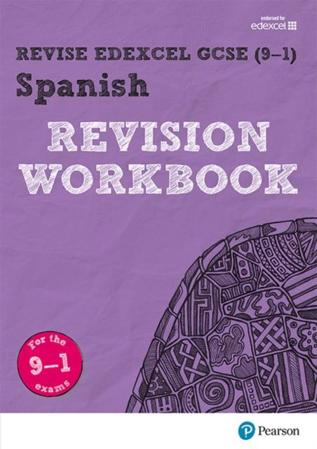 Revise Edexcel GCSE (9-1) Spanish Revision Workbook : for the 9-1 exams