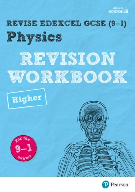 Revise Edexcel GCSE (9-1) Physics Higher Revision Workbook : for the 9-1 exams