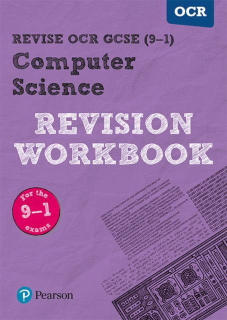 Revise OCR GCSE (9-1) Computer Science Revision Workbook : for the 9-1 exams
