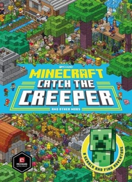 Minecraft Catch the Creeper and Other Mobs : A Search and Find Adventure