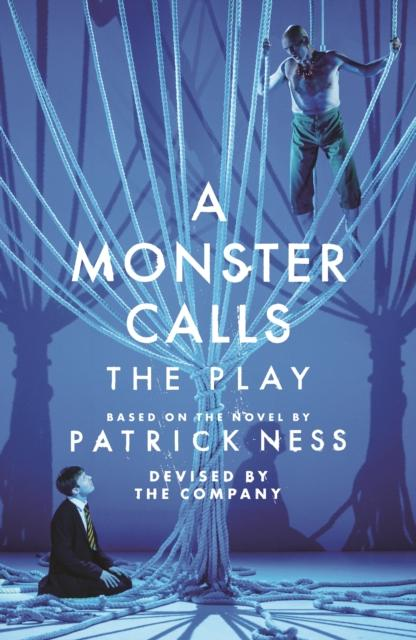 A Monster Calls: The Play