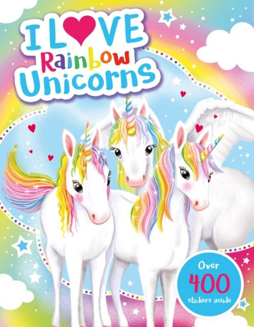 I Love Rainbow Unicorns! Activity Book