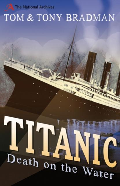 Titanic : Death on the Water