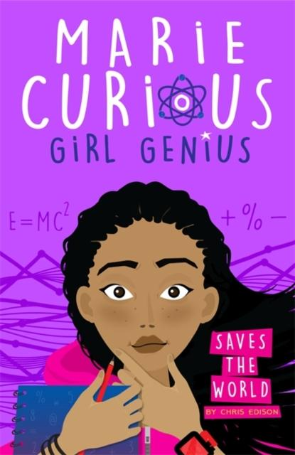 Marie Curious, Girl Genius: Saves the World : Book 1
