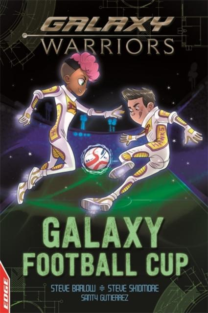 EDGE: Galaxy Warriors: Galaxy Football Cup