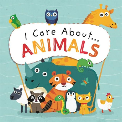 I Care About: Animals