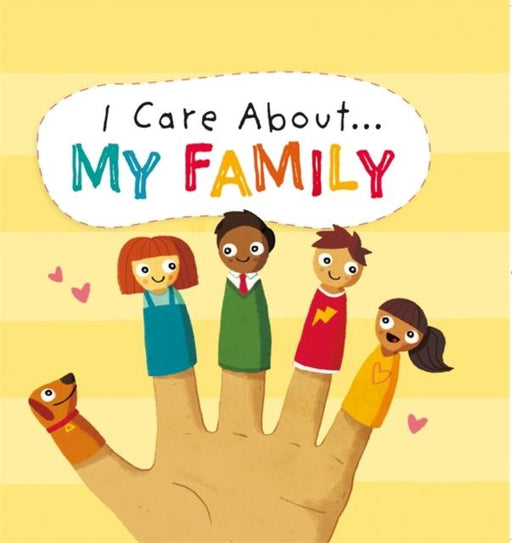 I Care About: My Family
