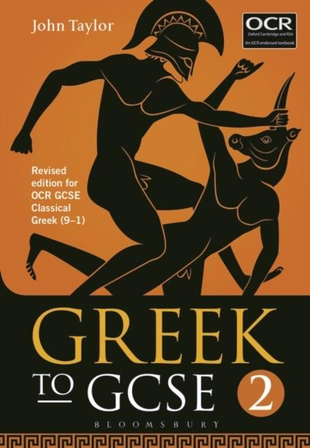 Greek to GCSE: Part 2 : for OCR GCSE Classical Greek (9-1)