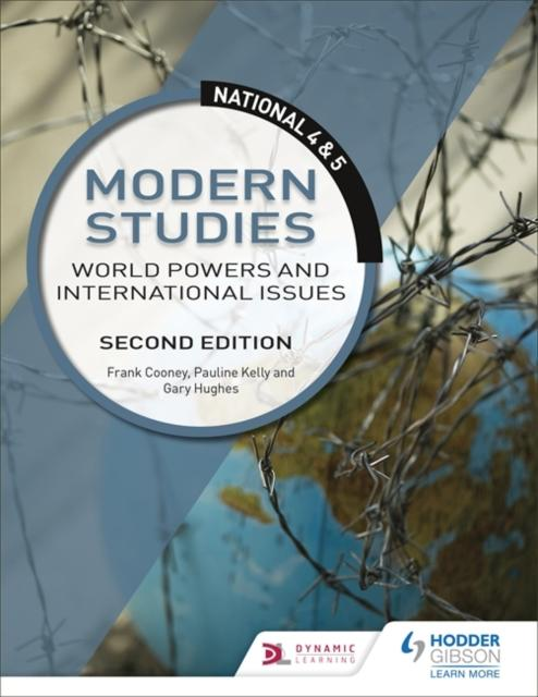 National 4 & 5 Modern Studies: World Powers and International Issues: Second Edition