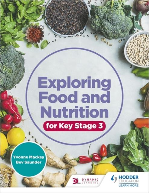 Exploring Food and Nutrition for Key Stage 3 Popular Titles Hodder Education