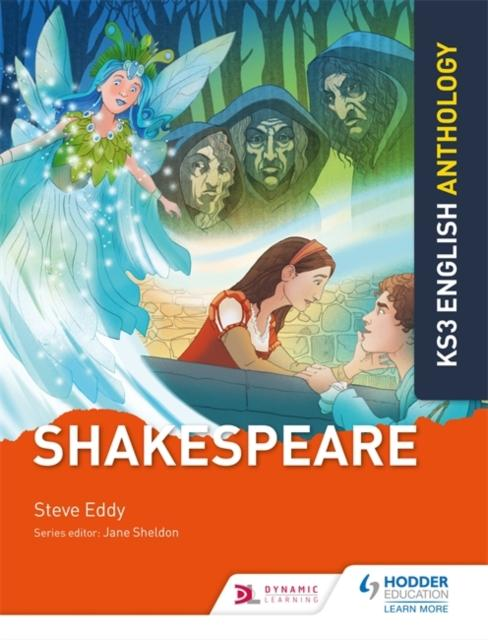 Key Stage 3 English Anthology: Shakespeare