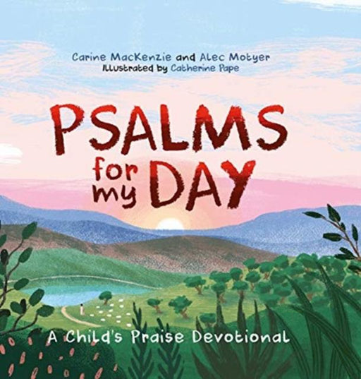 Psalms for My Day : A Child's Praise Devotional