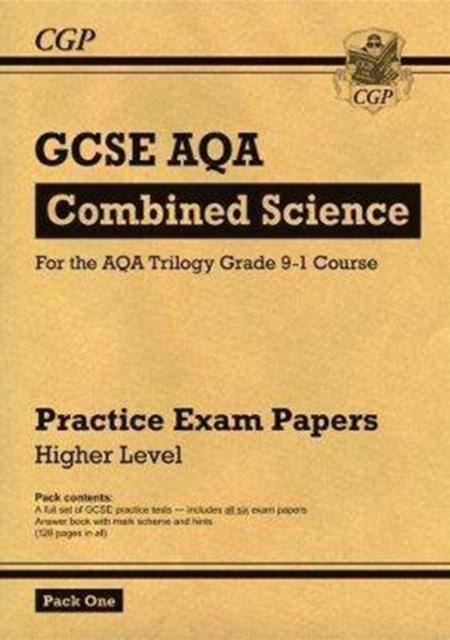 Grade 9-1 GCSE Combined Science AQA Practice Papers: Higher Pack 1