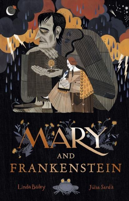 Mary and Frankenstein : The true story of Mary Shelley