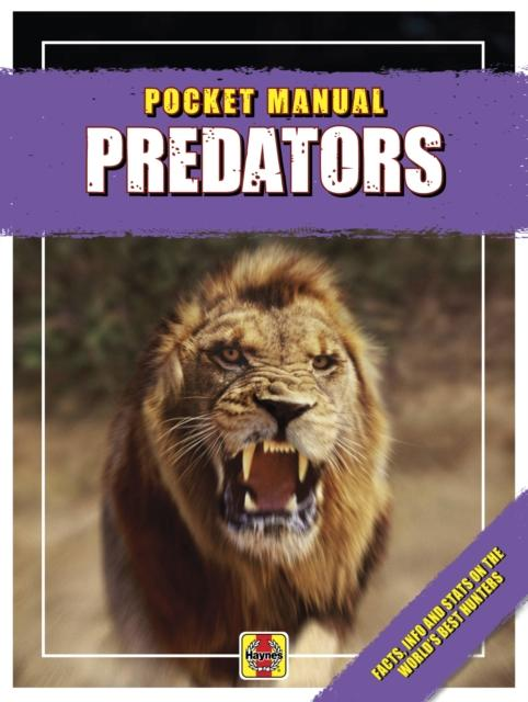 Predators : Facts, info and stats on the world's best hunters