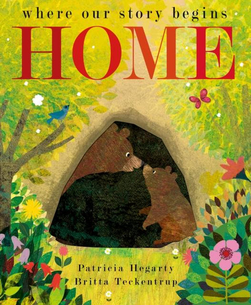 Home : where our story begins Popular Titles Little Tiger Press Group