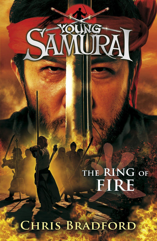 Young Samurai The Ring of Fire (Book 6) by Chris Bradford - Paperback