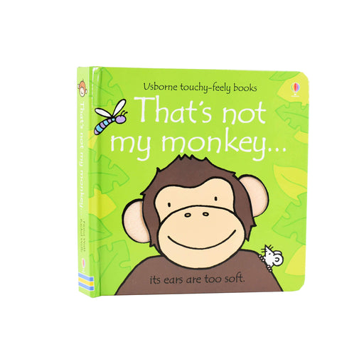 Thats Not My Monkey Touchy-feely Board Book by Fiona Watt– Age 0-5