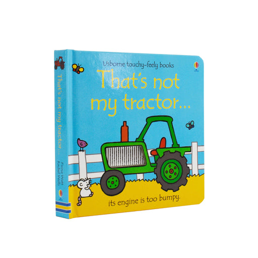 Thats Not My Touchy-feely Tractor Board Book by Fiona Watt– Age 0-5