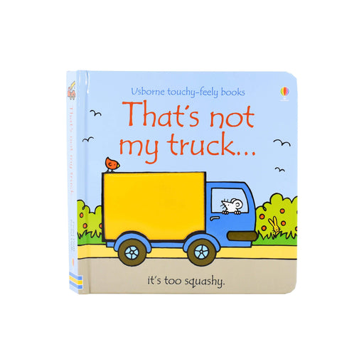 Thats Not My Truck Touchy-feely Board Book by Fiona Watt– Age 0-5