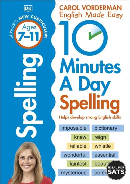 Popular Titles - 10 Minutes A Day Spelling Ages 7-11 : Helps Develop Strong English Skills