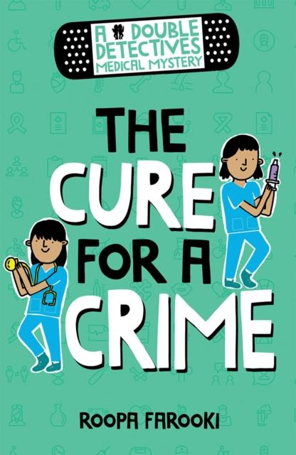 Popular Titles - A Double Detectives Medical Mystery: The Cure For A Crime