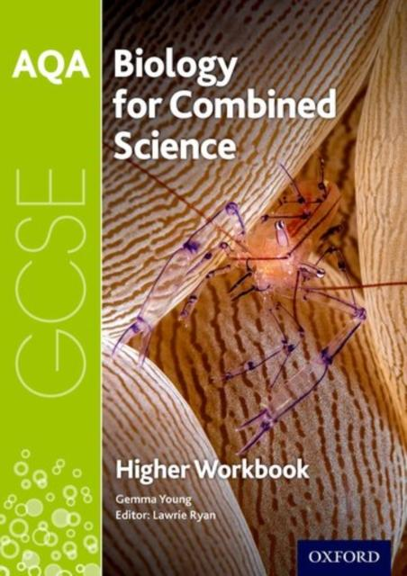 Popular Titles - AQA GCSE Biology For Combined Science (Trilogy) Workbook: Higher