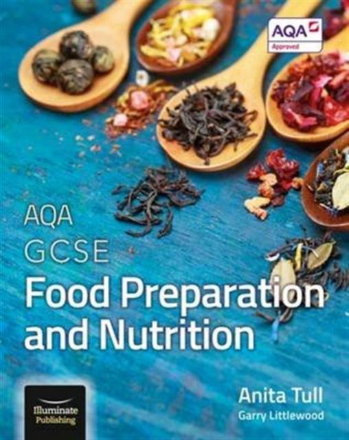 Popular Titles - AQA GCSE Food Preparation And Nutrition: Student Book