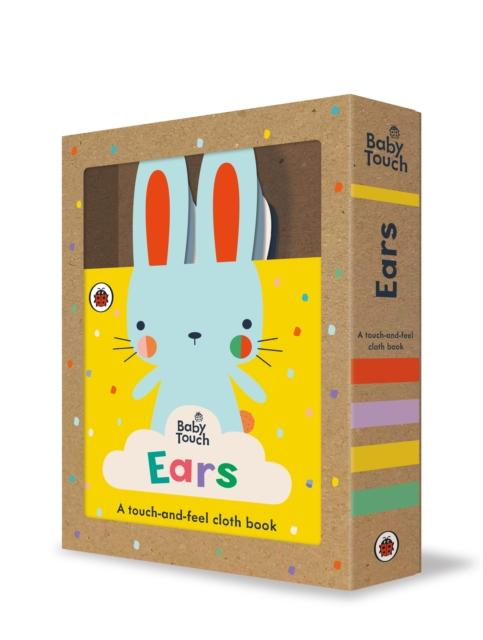 Popular Titles - Baby Touch: Ears : A Touch-and-feel Cloth Book