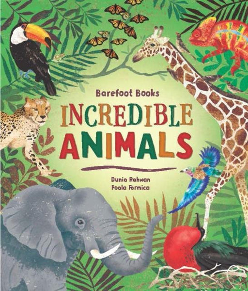 Popular Titles - Barefoot Books Incredible Animals