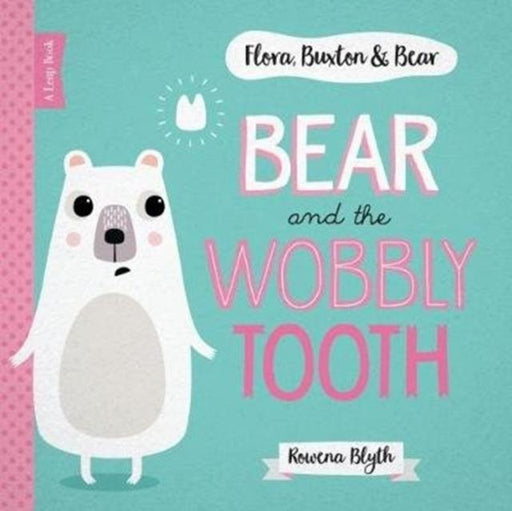 Popular Titles - Bear And The Wobbly Tooth
