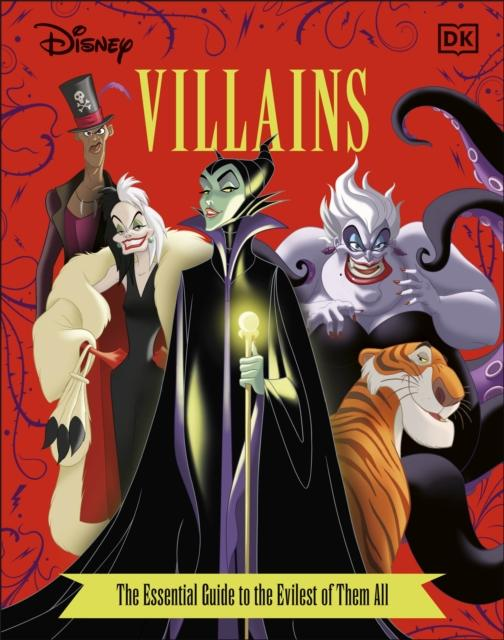 Disney Villains The Essential Guide New Edition Popular Titles Dorling Kindersley Ltd