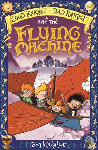 Popular Titles - Good Knight, Bad Knight And The Flying Machine