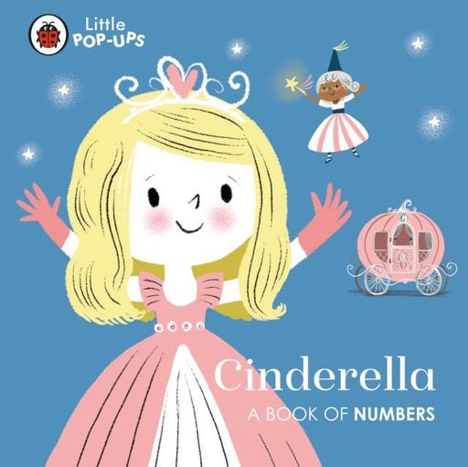 Popular Titles - Little Pop-Ups: Cinderella : A Book Of Numbers