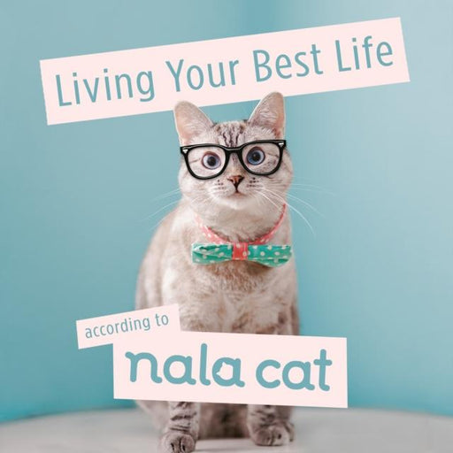 Popular Titles - Living Your Best Life According To Nala Cat