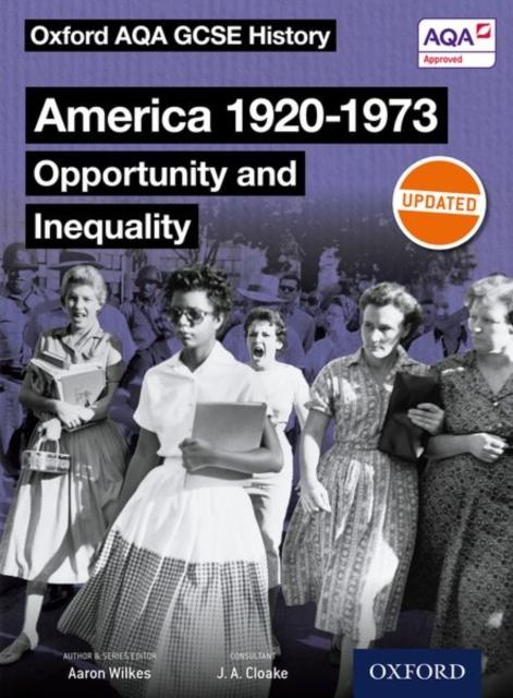 Popular Titles - Oxford AQA GCSE History: America 1920-1973: Opportunity And Inequality Student Book