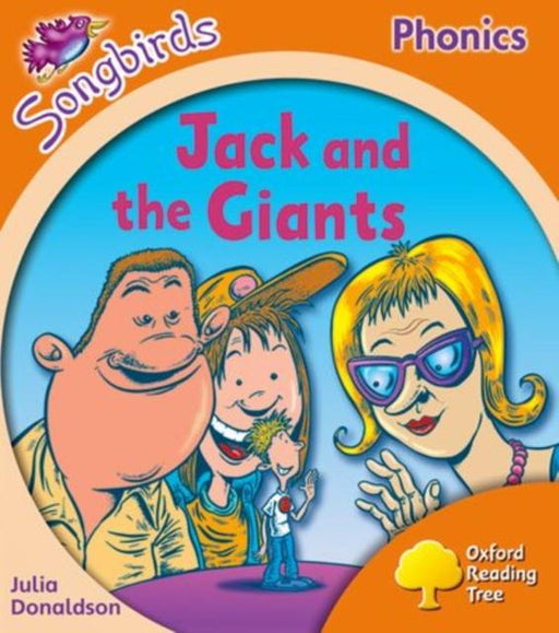 Popular Titles - Oxford Reading Tree Songbirds Phonics: Level 6: Jack And The Giants