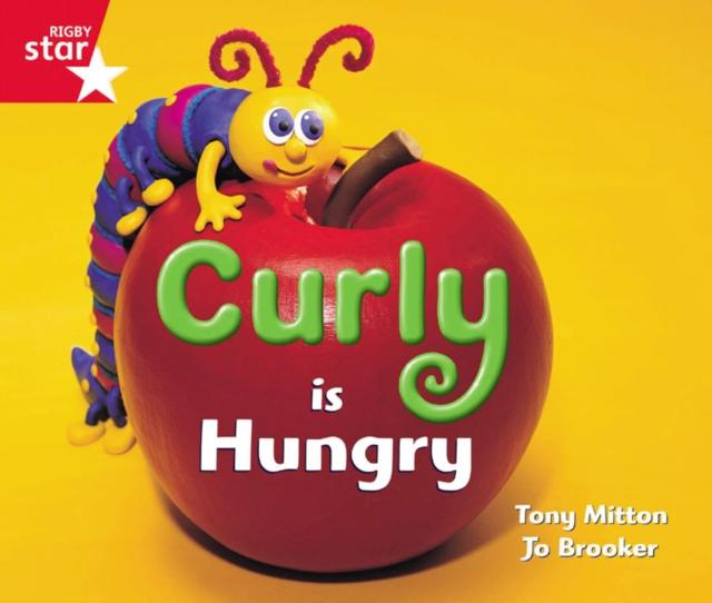 Popular Titles - Rigby Star Guided Reception: Red Level: Curly Is Hungry Pupil Book (single)